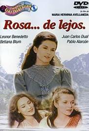 Rosa... de lejos Poster