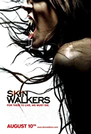 Skinwalkers (2006) Poster - Movie Forum, Cast, Reviews