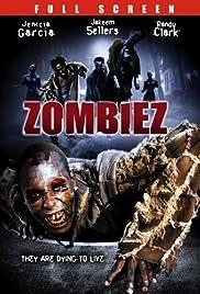 Zombiez(2005) Poster - Movie Forum, Cast, Reviews