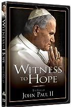 Image of Witness to Hope: The Life of Karol Wojtyla, Pope John Paul II