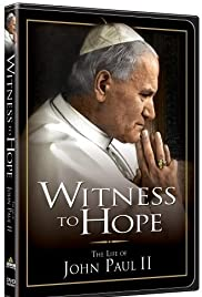 Witness to Hope: The Life of Karol Wojtyla, Pope John Paul II Poster