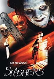 Slashers (2001) Poster - Movie Forum, Cast, Reviews