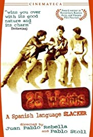 25 Watts (2001) Poster - Movie Forum, Cast, Reviews