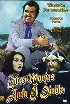 Image of Entre monjas anda el diablo