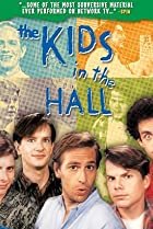 Image of The Kids in the Hall: Episode #1.1