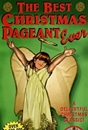 The Best Christmas Pageant Ever (1983) Poster - Movie Forum, Cast, Reviews