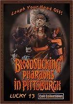 Bloodsucking Pharaohs in Pittsburgh(1991)