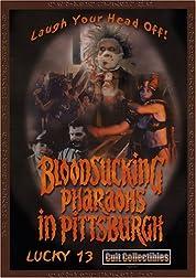 Bloodsucking Pharaohs in Pittsburgh poster