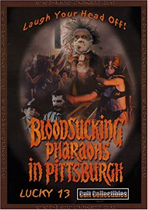 Movie Bloodsucking Pharaohs in Pittsburgh (1991)