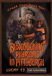 Bloodsucking Pharaohs in Pittsburgh (1991) Poster - Movie Forum, Cast, Reviews