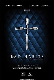 Malos hábitos Poster