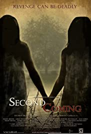Second Coming (2009) Poster - Movie Forum, Cast, Reviews