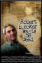 Image of Robert Blecker Wants Me Dead