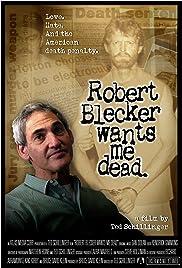 Robert Blecker Wants Me Dead Poster