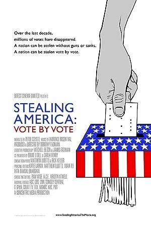 Stealing America: Vote by Vote (2008)