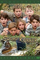 Image of Sugar Creek Gang: Swamp Robber