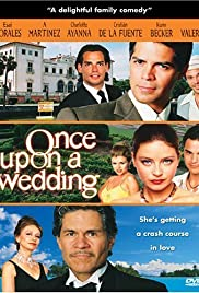 Once Upon a Wedding (2005) Poster - Movie Forum, Cast, Reviews