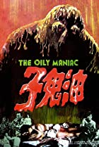 Image of The Oily Maniac