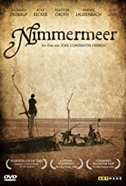 Nimmermeer (2006) Poster - Movie Forum, Cast, Reviews