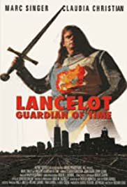 Lancelot: Guardian of Time (1997) Poster - Movie Forum, Cast, Reviews