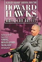 Howard Hawks: American Artist