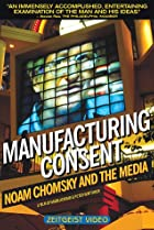 Image of Manufacturing Consent: Noam Chomsky and the Media