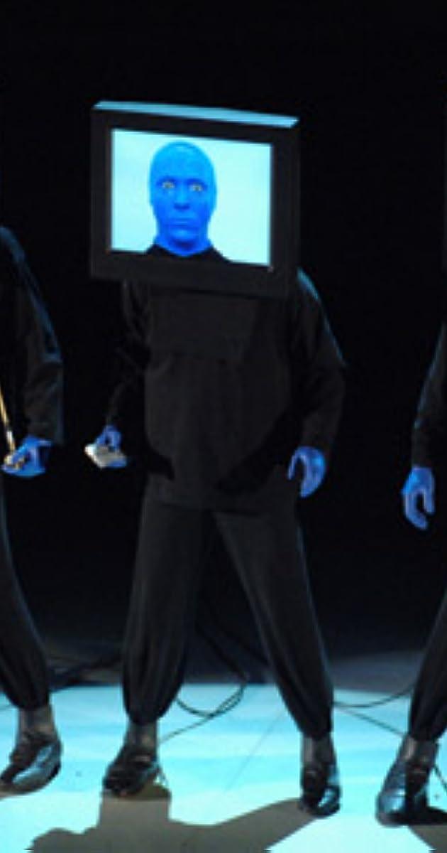 Blue man group imdb - Blue man group box office ...