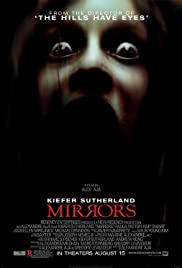 Mirrors (2008) Poster - Movie Forum, Cast, Reviews