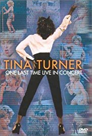 Tina Turner: One Last Time Live in Concert Poster