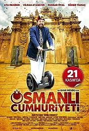 Osmanli Cumhuriyeti(2008) Poster - Movie Forum, Cast, Reviews