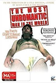 The Most Unromantic Man in the World(2006) Poster - Movie Forum, Cast, Reviews