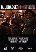 Tail Dragger: Live at Rooster's Lounge