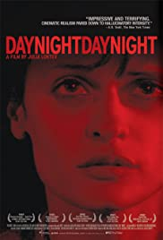 Day Night Day Night (2006) Poster - Movie Forum, Cast, Reviews
