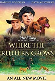 Where the Red Fern Grows (2003) Poster - Movie Forum, Cast, Reviews