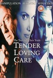 Tender Loving Care Poster