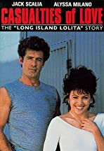 Casualties of Love: The Long Island Lolita Story
