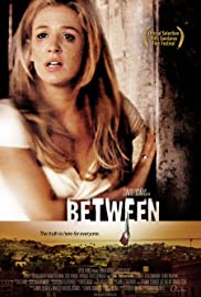 Between (2005) Poster - Movie Forum, Cast, Reviews