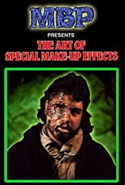 The Art of Special Make-up Effects: Volume I Poster