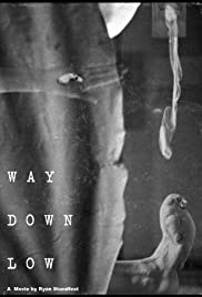 Way Down Low Poster