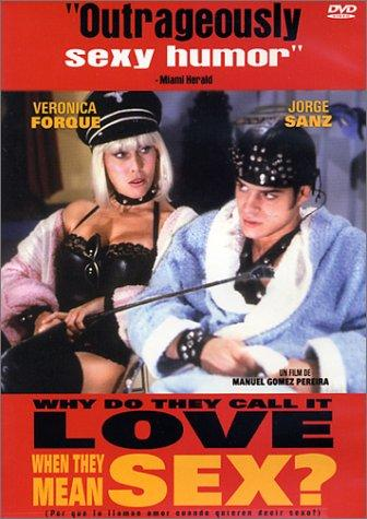 Verónica Forqué and Jorge Sanz in Why Do They Call It Love When They Mean Sex? (1993)