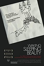 Waking Sleeping Beauty (2009) Poster - Movie Forum, Cast, Reviews