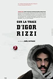On the Trail of Igor Rizzi Poster