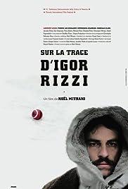 Sur la trace d'Igor Rizzi Poster