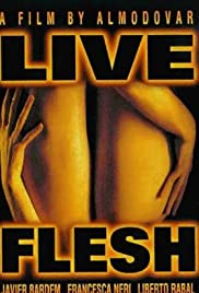 Live Flesh (1997) Poster - Movie Forum, Cast, Reviews