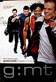 G:MT Greenwich Mean Time (1999) Poster - Movie Forum, Cast, Reviews