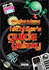 """The Hitch Hikers Guide to the Galaxy"""
