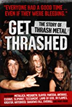 Get Thrashed: The Story of Thrash Metal (2006) Poster