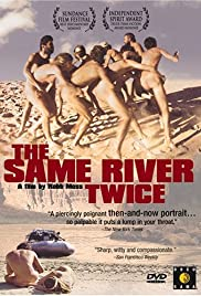 The Same River Twice (2003) Poster - Movie Forum, Cast, Reviews