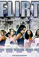 F.L.I.R.T.: Fine Ladies Is Runnin' Things
