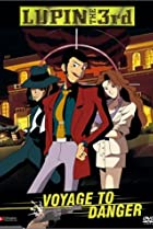 Image of Lupin III: Voyage to Danger